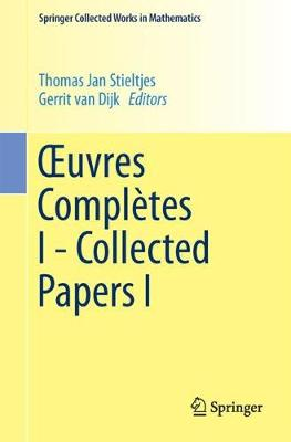 Xuvres Completes I - Collected Papers I - Springer Collected Works in Mathematics (Paperback)