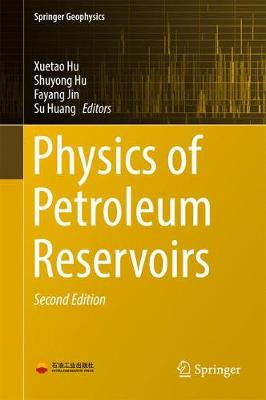 Physics of Petroleum Reservoirs - Springer Geophysics (Hardback)