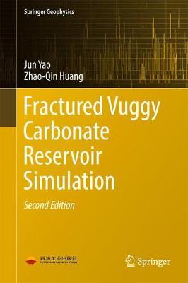 Fractured Vuggy Carbonate Reservoir Simulation - Springer Geophysics (Hardback)