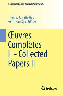 Xuvres Completes II - Collected Papers II 1993 - Springer Collected Works in Mathematics (Paperback)