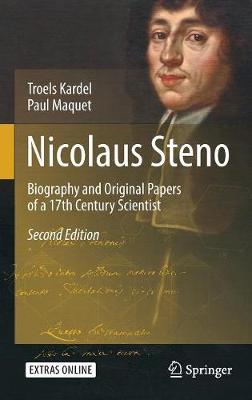 Nicolaus Steno: Biography and Original Papers of a 17th Century Scientist (Hardback)