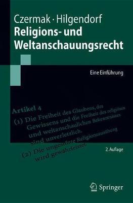Religions- Und Weltanschauungsrecht: Eine Einfuhrung - Springer-Lehrbuch (Paperback)