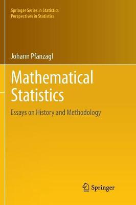 Mathematical Statistics: Essays on History and Methodology - Springer Series in Statistics (Paperback)