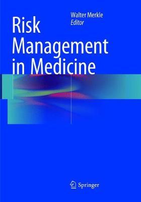 Risk Management in Medicine (Paperback)