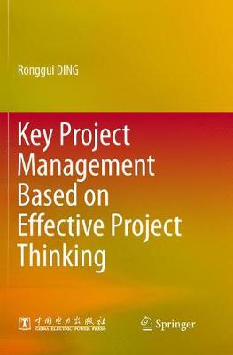 Key Project Management Based on Effective Project Thinking (Paperback)