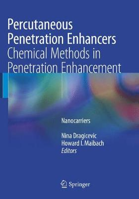 Percutaneous Penetration Enhancers Chemical Methods in Penetration Enhancement: Nanocarriers (Paperback)