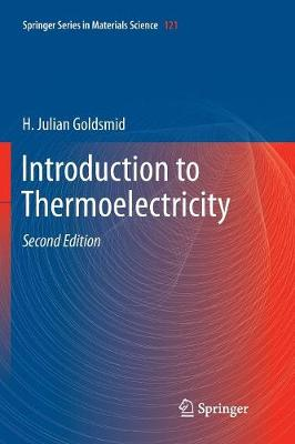 Introduction to Thermoelectricity - Springer Series in Materials Science 121 (Paperback)