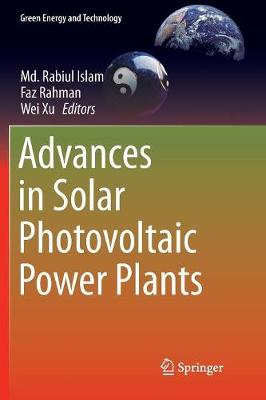 Advances in Solar Photovoltaic Power Plants - Green Energy and Technology (Paperback)
