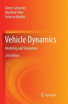 Vehicle Dynamics: Modeling and Simulation (Paperback)
