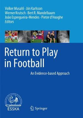 Return to Play in Football: An Evidence-based Approach (Paperback)