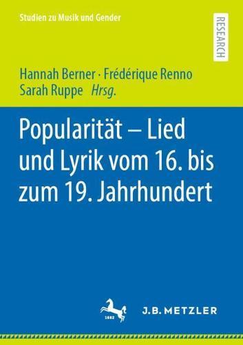 Popularitat - Lied und Lyrik vom 16. bis zum 19. Jahrhundert - Studien zu Musik und Gender (Paperback)