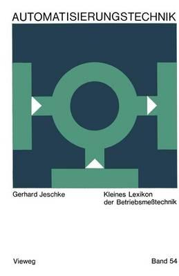 Kleines Lexikon Der Betriebsmesstechnik - Reihe Automatisierungstechnik 54 (Paperback)
