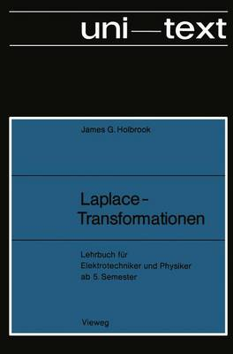 Laplace-Transformationen: Lehrbuch F r Elektrotechniker Und Physiker AB 5. Semester - Uni-Texte (Paperback)