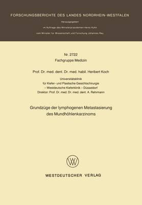 Grundzuge Der Lymphogenen Metastasierung Des Mundhoehlenkarzinoms (Paperback)