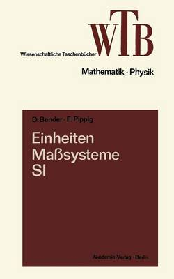 Einheiten, Ma systeme, Si - Wissenschaftliche Taschenb cher (Paperback)