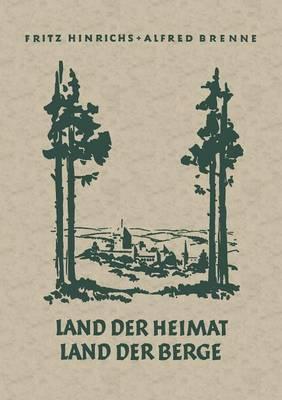 Land Der Heimat Land Der Berge: Heimatkundliches Lesebuch F r Den Rhein-Wupperkreis 3. Und 4. Schuljahr (Paperback)