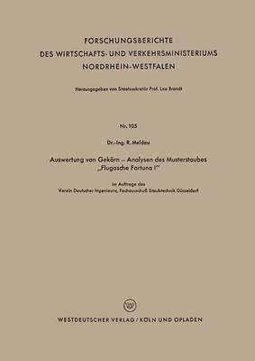 """Auswertung Von Gekoern -- Analysen Des Musterstaubes """"flugasche Fortuna I"""" - Forschungsberichte Des Wirtschafts- Und Verkehrsministeriums 105 (Paperback)"""