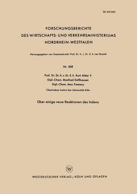 ber Einige Neue Reaktionen Des Indens - Forschungsberichte Des Wirtschafts- Und Verkehrsministeriums 568 (Paperback)