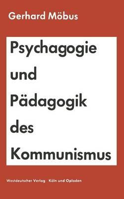 Psychagogie Und P dagogik Des Kommunismus (Paperback)
