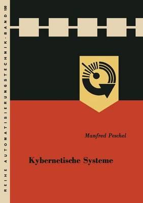 Kybernetische Systeme - Reihe Automatisierungstechnik 100 (Paperback)