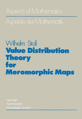Value Distribution Theory for Meromorphic Maps (Paperback)