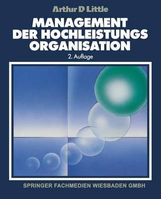 Management Der Hochleistungsorganisation (Paperback)