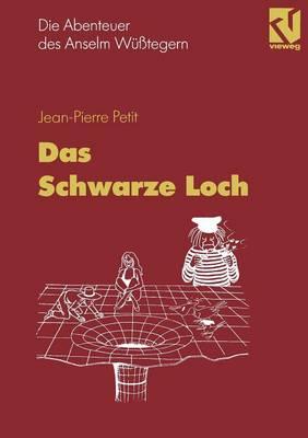 Die Abenteuer Des Anselm Wusstegern: Das Schwarze Loch (Paperback)