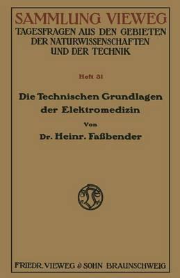 Die Technischen Grundlagen Der Elektromedizin (Paperback)