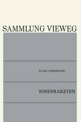 Ionenraketen - Sammlung Vieweg 126 (Paperback)