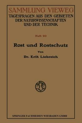 Rost Und Rostschutz - Sammlung Vieweg (Paperback)