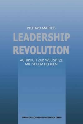 Leadership Revolution - Faz - Gabler Edition (Paperback)
