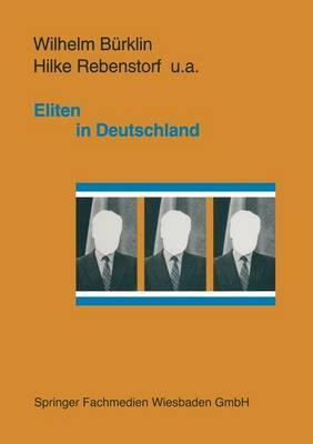 Eliten in Deutschland: Rekrutierung Und Integration (Paperback)