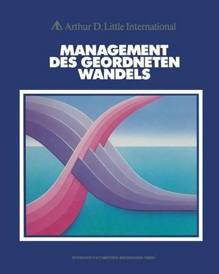 Management Des Geordneten Wandels (Paperback)