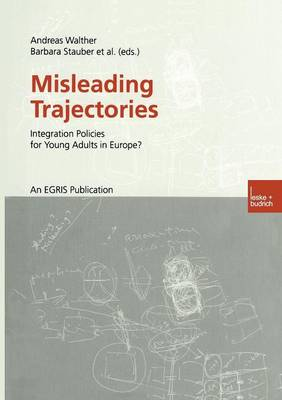 Misleading Trajectories: Integration Policies for Young Adults in Europe? (Paperback)