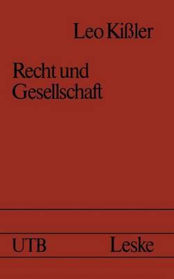 Recht Und Gesellschaft: Einfuhrung in Die Rechtssoziologie (Paperback)