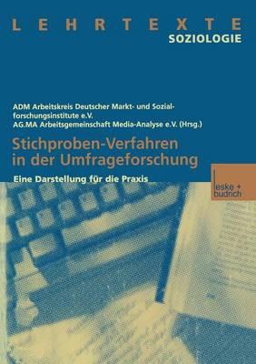 Stichproben-Verfahren in Der Umfrageforschung: Eine Darstellung Fur Die Praxis (Paperback)