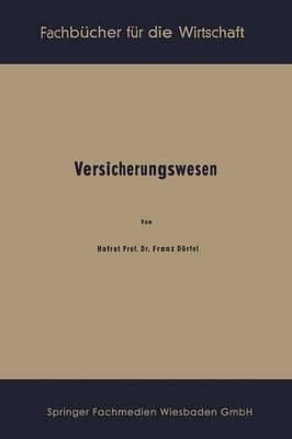 Versicherungswesen - Fachbucher Fur Die Wirtschaft 26 (Paperback)