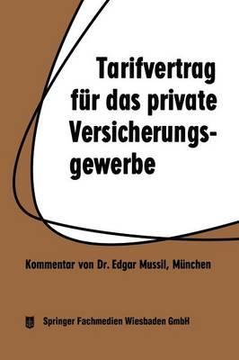 Tarifvertrag F�r Das Private Versicherungsgewerbe: Vom 1. 4. 1959 in Der Fassung Vom 1. 3. 1962 (Paperback)