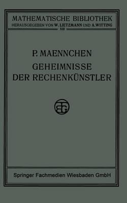 Geheimnisse Der Rechenkunstler - Mathematische Bibliothek (Paperback)
