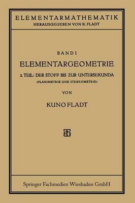 Elementargeometrie: Der Stoff Bis Zur Untersekunda (Paperback)