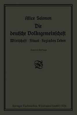 Die Deutsche Volksgemeinschaft: Wirtschaft - Staat - Soziales Leben (Paperback)