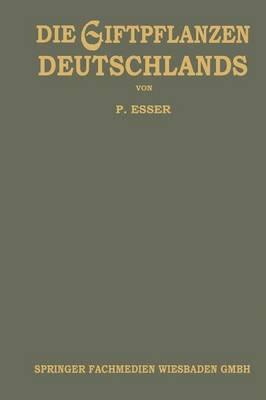 Die Giftpflanzen Deutschlands (Paperback)