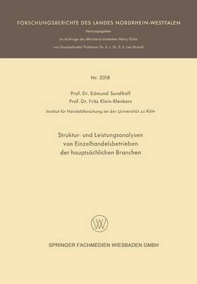 Struktur- Und Leistungsanalysen Von Einzelhandelsbetrieben Der Haupts chlichen Branchen - Forschungsberichte Des Landes Nordrhein-Westfalen (Paperback)
