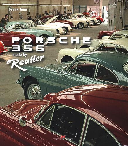 Porsche 356: Made by Reutter (Hardback)