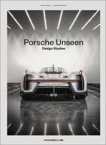 Porsche Unseen: Design Studies (Hardback)