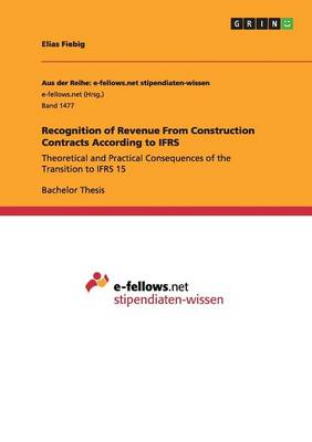 Recognition of Revenue from Construction Contracts According to Ifrs (Paperback)