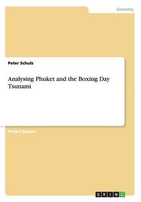 Analysing Phuket and the Boxing Day Tsunami (Paperback)