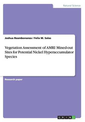 Vegetation Assessment of Amri Mined-Out Sites for Potential Nickel Hyperaccumulator Species (Paperback)