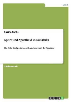 Sport Und Apartheid in S dafrika (Paperback)