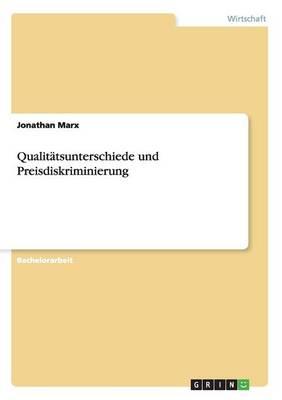Qualit tsunterschiede Und Preisdiskriminierung (Paperback)